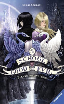 The school for good and evil 1 - Es kann nur einen geben